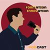 Podcast Formation innovation