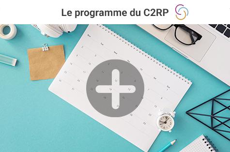 Le programme du C2RP